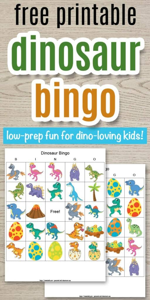 "text ""free printable dinosaur bingo - low-prep fun for dino loving kids"" on a wood background. There are two previews of printable picture bingo cards featuring colorful dinosaur images."