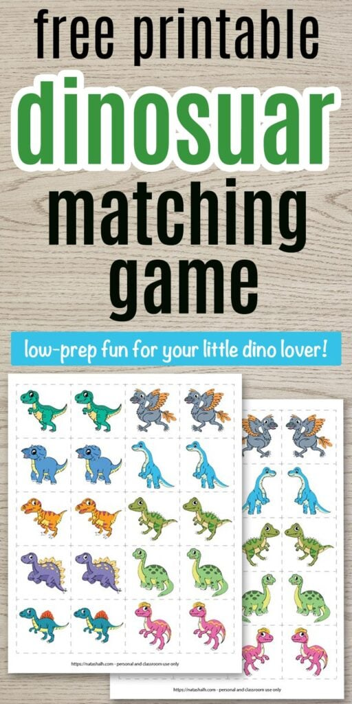 "Text ""free printable dinosaur matching game - low-prep fun for your little dino lover"" on a wood background with a preview of printable dinosaur matching cards."