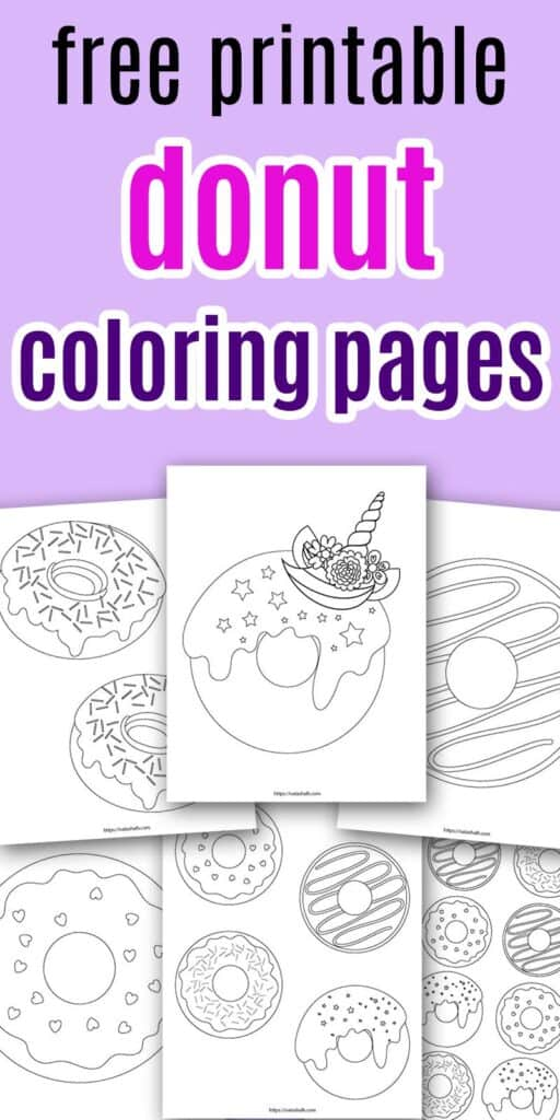 "Text ""Free printable donut coloring pages"" on a purple background with a preview of 6 printable donut coloring sheets, including a unicorn donut"