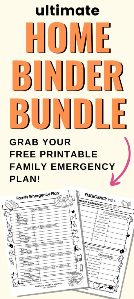 "Text ""ultimate home binder bundle - grab your free printable family emergency plan!"" on a yellow background with a family emergency planner printable"