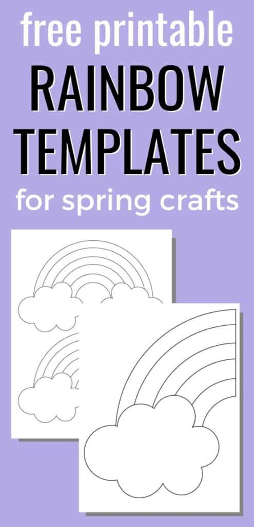 "text ""free printable rainbow templates for spring crafts"" on a purple background with a preview of two large rainbow printables"