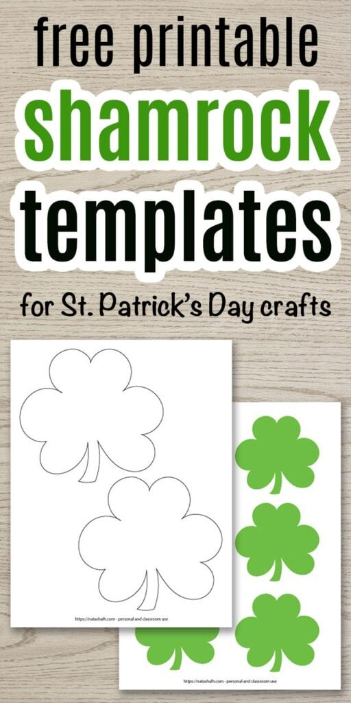 "text ""free printable shamrock templates for St. Patrick's Day crafts"" on a wood background with a preview of two printable shamrock templates. One template printable features green shamrocks and the other has black shamrock outlines."