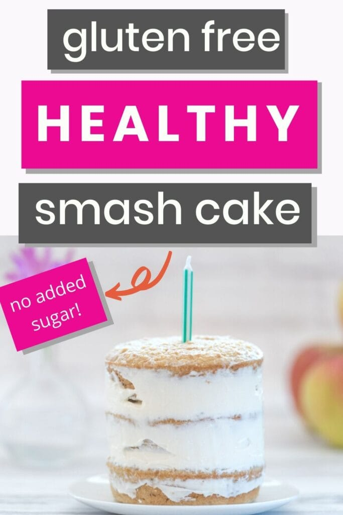 "text ""gluten free healthy smash cake - no added sugar!"" with a picture of a smash cake with one birthday candle"