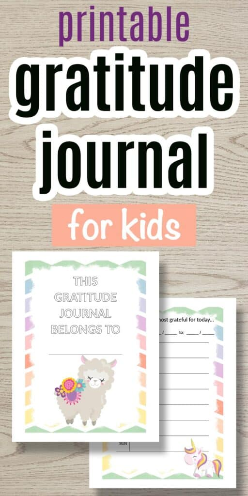 """text """"printable gratitude journal for kids"""" with a preview of a kid's gratitude journal cover featuring a cute alpaca with flowers."""