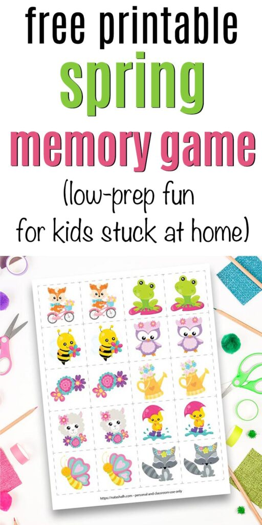 """Text """"free printable spring memory game (low-prep fun for kids stuck at home)"""" with a preview of a spring visual memory game featuring flowers and cartoon spring animals."""