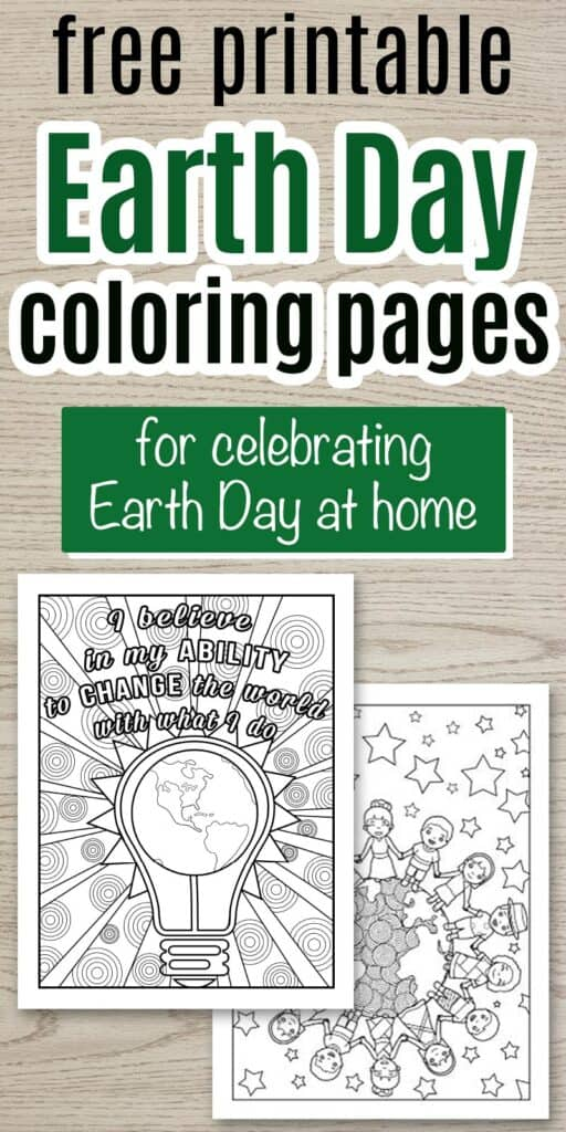 "Text ""free printable Earth Day coloring pages for celebrating Earth Day at home"" on a wood background with two Earth Day coloring pages featuring children holding hands and the Earth"