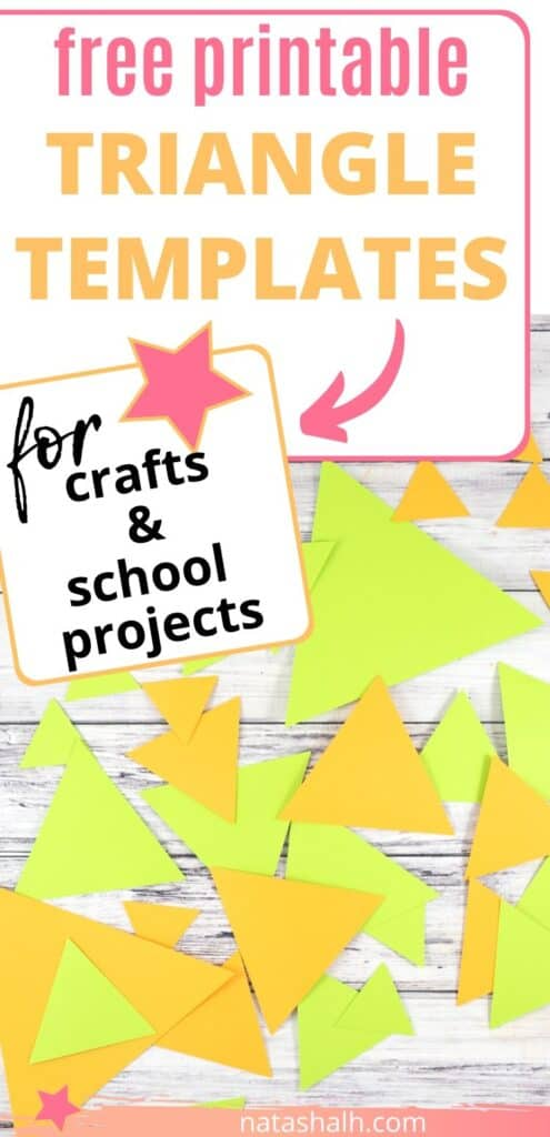 """text """"free printable triangle templates for crafts and school projects"""" with green and orange triangle cutouts on a white background"""
