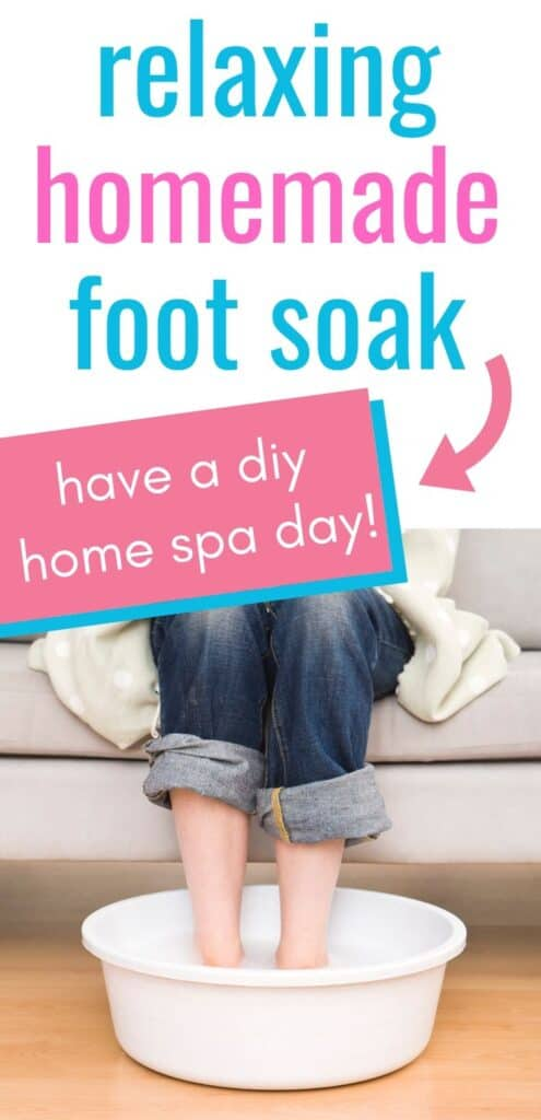 text 'relaxing homemade foot soak - have a DIY home spa day!' with a picture of a woman wearing jeans with her feet in a basin of water