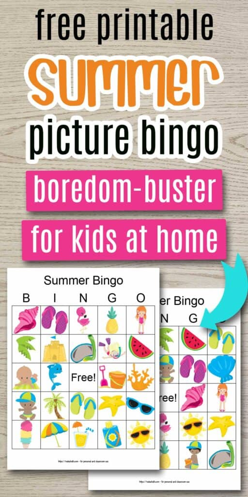"Text ""free printable summer picture bingo - boredom-buster for kids at home"" on a wood grain background. Below the text are previews of two printable summer bingo cards with blue arrow pointing at the lower card. The cards feature cartoon summery images like a flamingo, pineapple, sand castle, starfish, and palm tree."