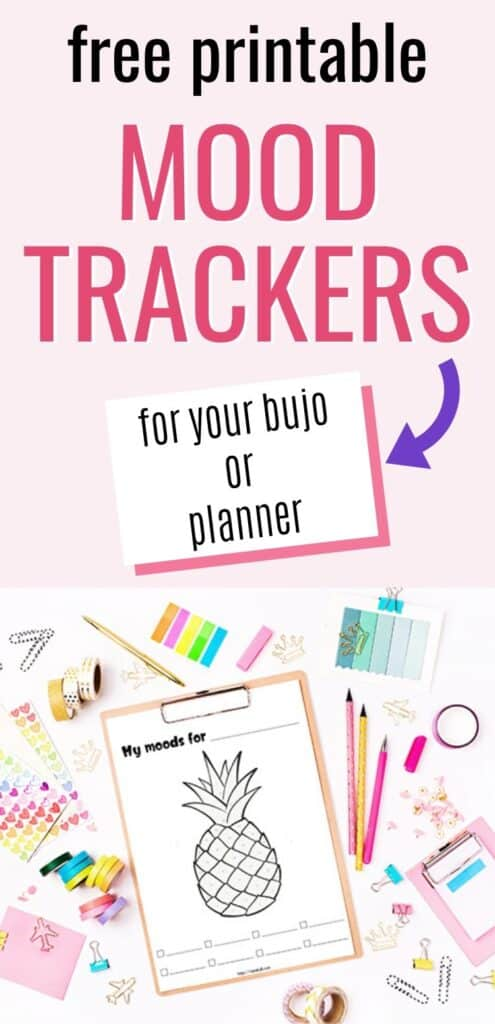 "Text ""free printable mood trackers"" with a purple arrow pointing at ""for your bujo or planner"" in a white box with a pink shadow. The text is on a light pink background. Below he text is an image with stationary supplies and a pineapple mood tracker on a clipboard."
