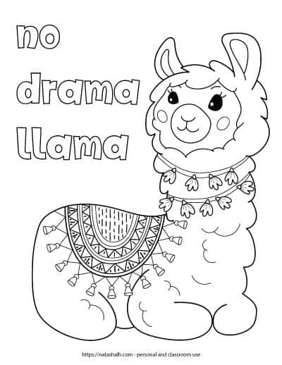 "Free printable llama coloring page with the text ""no drama llama"" in bubble letters. The page features a large llama sitting down. The llama has a round blanket with tassels and two wraps of garland around the neck. The garland has flowers."