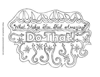 "Quote coloring page with text ""what makes you feel amazing? Do that!"" The lettering is surrounded by hand drawn star doodles and arrows"