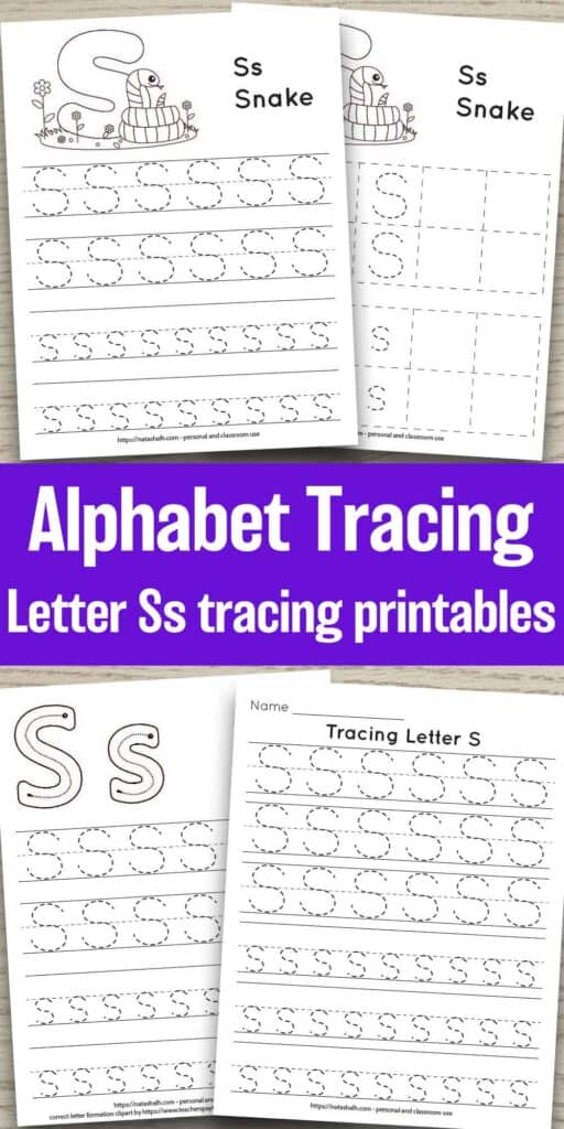 "Text ""Alphabet tracing letter Ss tracing printable"" in the center of a long, tall image with four printable previews on a wood background. Each worksheet features the letter in capital and lowercase in a dotted font for easy tracing. Three worksheets have lines and one worksheet has boxes to fill in with the letter. Two of the pages feature a cute cartoon snake to color"