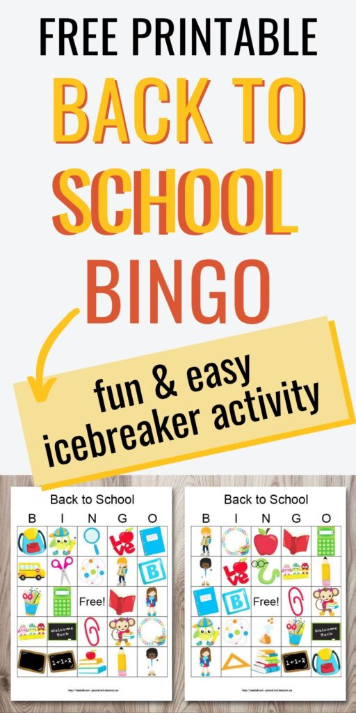 "Text ""free printable back to school bingo - fun & easy icebreaker activity"" with two printable back to school bingo cards on a wood background. The cards feature cartoon back to school images like chalkboards and school supplies."