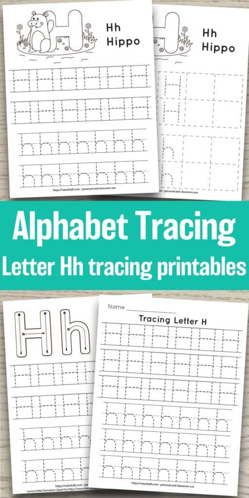 "text ""alphabet tracing letter Hh tracing printables"" In the background are previews of four free printable alphabet tracing pages. Each one has uppercase and lowercase h's to trace in a dotted font. Two have a hippo to color. One has correct letter formation graphics for the letter h."