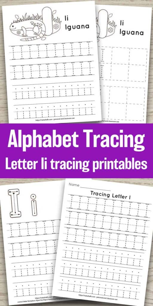 four free printable letter i tracing worksheets on a wood background. All have uppercase and lowercase i's to trace. Two have an iguana to color and one has correct letter formation graphics