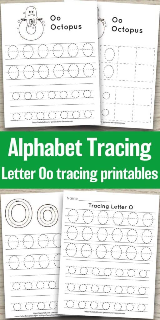 Free printable letter o tracing worksheets. There are four worksheets on a wood background. All have uppercase and lowercase letter o's in a dotted font to trace. Two worksheets have an octopus to color. One has correct letter formation graphics for the letter o. The other has six lines of letter o tracing practice without extra images.