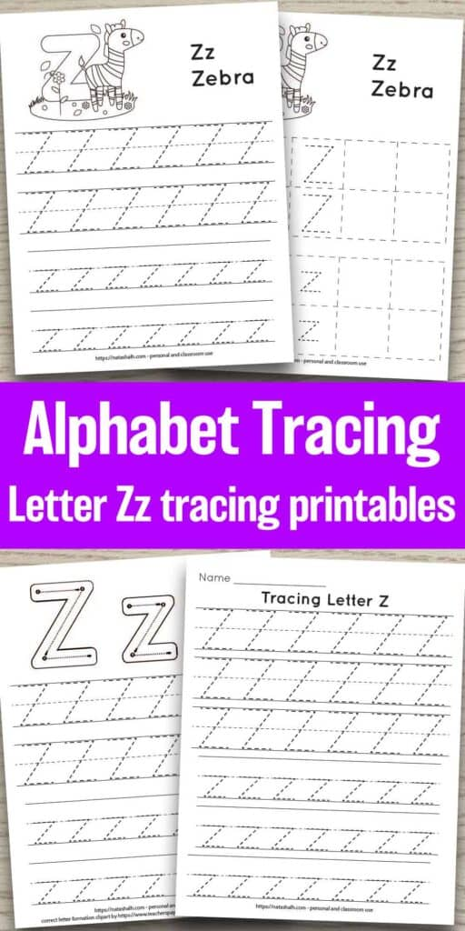 "four free letter z tracing printables on a wood background. Each features uppercase and lowercase letter z's to trace in a dotted font. One has correct letter formation graphics and two have a cute zebra to color and the text ""Zz zebra"" In the center between the page previews is the text ""alphabet tracing letter Zz tracing printables"""