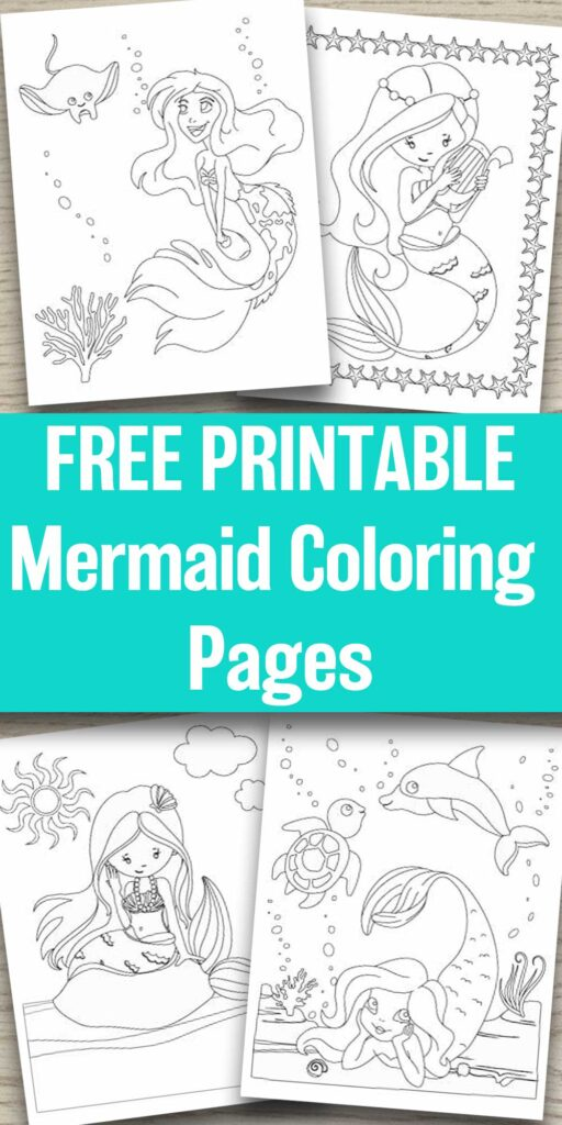 "text ""Free printable mermaid coloring pages"" on a wood background with four printable mermaid coloring pages. All coloring pages feature cartoon-style images of mermaids for children to color."