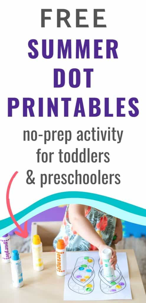 "text ""free summer dot printables - no-prep activity for toddlers & preschoolers"" Below the text is a wavy teal line and a photo of a toddler wearing a flower print dress using dot markers to color a printable flip flop dot marker activity page."