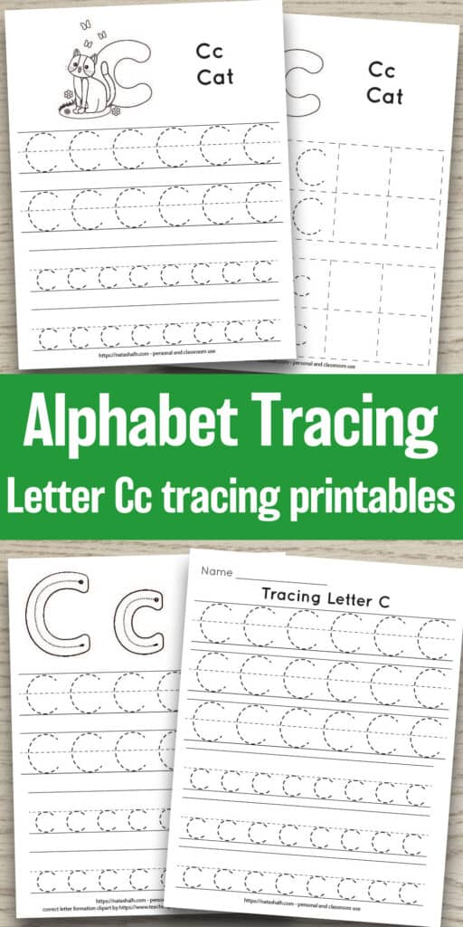 """Text """"alphabet tracing letter Cc tracing printables"""" in the center of a long image. There is a wood grain background and four printable letter c printables. The printables all feature lowercase and uppercase C's to trace in a dotted font."""