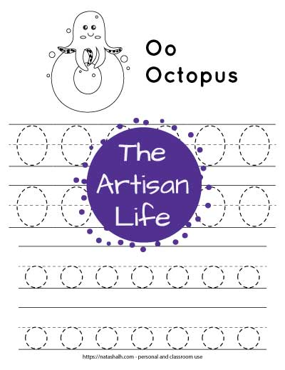 """Letter o tracing worksheet with four lines of dotted letter os' tot race. At the top of the page is an octopus on a large bubble letter o to color and the text """"Oo octopus"""""""