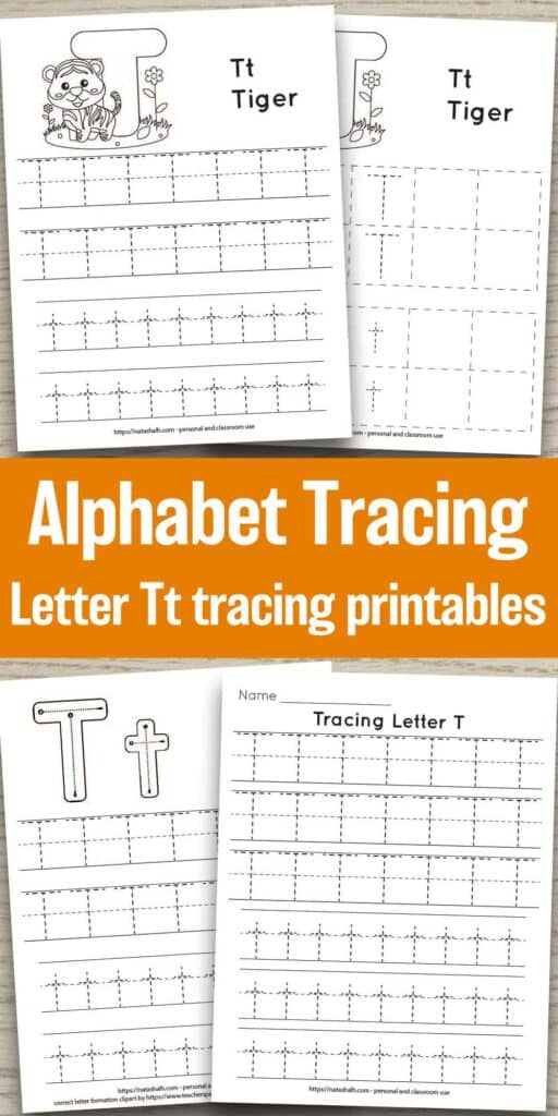 """Four printable tracing worksheets for the letter t on a wood background. Each worksheet features the letter in capital and lowercase in a dotted font for easy tracing. Three worksheets have lines and one worksheet has boxes to fill in with the letter t. Two of the pages feature a cute cartoon tiger to color and the text """"Tt tiger"""" In the center of the image is the text """"Alphabet tracing letter Tt tracing printables"""""""