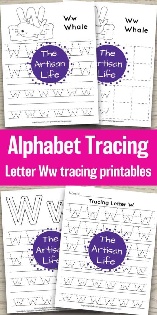 """four free letter w tracing printables on a wood background. Each features uppercase and lowercase letter w's to trace in a dotted font. One has correct letter formation graphics and two have a cute whale to color and the text """"Ww whale"""" In the center of the image is the test """"Alphabet Tracing letter Ww tracing printables"""""""