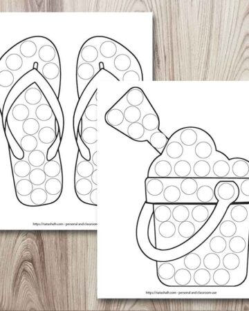 Two free printable do a dot worksheets on a wood background. Both are black and white and have blank circles to fill it with a dauber marker. One shows a bucket of sand with a shovel and the other has a pair of flip flops.