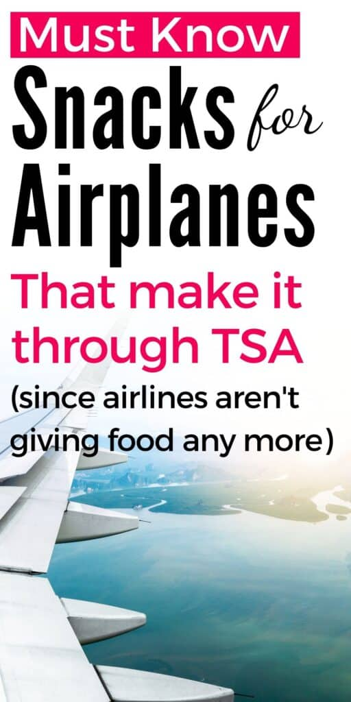 """Text """"must know snacks for airplanes that make it through TSA (since airplanes aren't giving food anymore)"""" Below the text is an image of an airplane wing flying over a blue sea and a green coastline."""