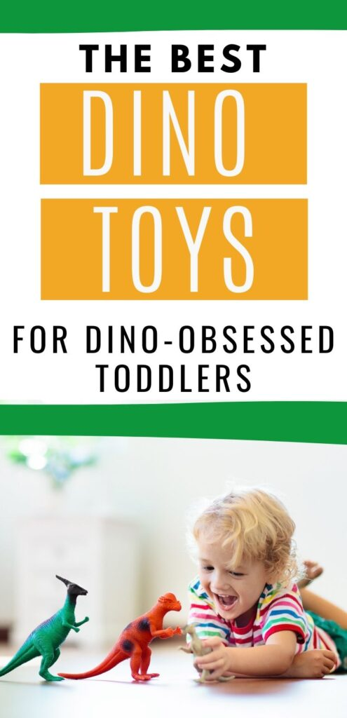 """Text """"the best dino toys for dino-obsessed toddlers"""" with a picture of a young boy playing on the floor with plastic dinosaurs"""