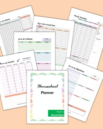 A preview of 7 printable homeschool planner pages on a teal background. The pages have a pastel rainbow border. Pages shown include a cover page, quarterly objectives, planning checklist, year at a glance, goals at a glance, high school credit plan, and weekly timetable