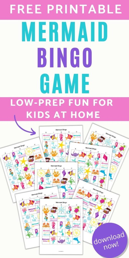 "text ""free printable mermaid bingo game - low-prep fun for kids at home"" with a preview of 8 printable mermaid bingo games with cartoon mermaids, fish, seahorses, bubbles, and crabs."