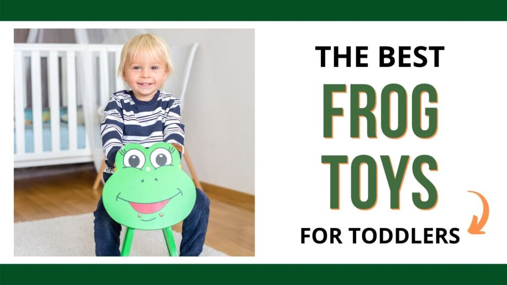"on the left is a toddler boy riding a rocker that looks like a frog. He is blond and wearing a blue and white striped shirt. On the right is the text ""The best frog toys for toddlers"""