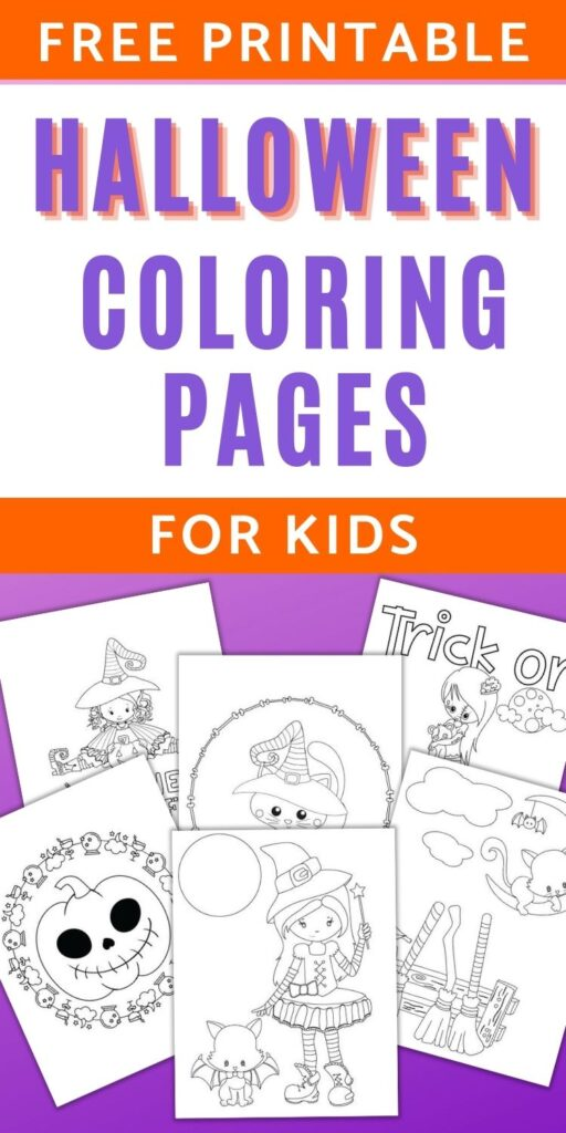 """text """"free printable Halloween coloring pages for kids"""" Below are six printable coloring sheets on a purple background. Front and center is a cute girl with with her cat dressed as a bat. Behind her are additional pages with cats, another witch, a jack o'lantern, and a zombie girl with the text """"trick or treat"""""""