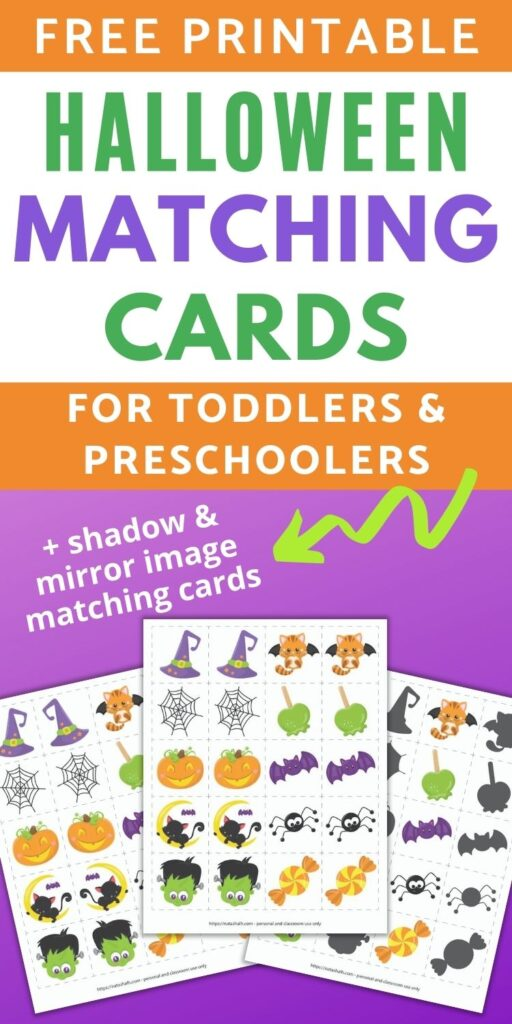 "text ""free printable Halloween matching game for toddlers and preschoolers + shadow & mirror image matching cards"" text. Below the text is a preview with three printable Halloween matching game pages on a purple background. Each sheet has 20 dotted squares with an image in each square for matching or memory games."