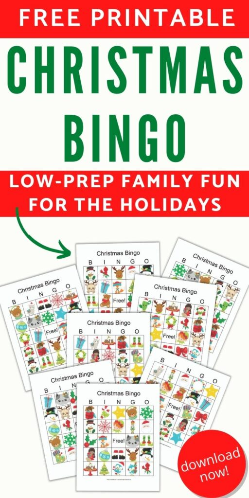 "Text ""Free printable christmas bingo - low-prep fun for families. Download now!"" with a preview of 8 printable bingo cards featuring cartoon secular Christmas images"