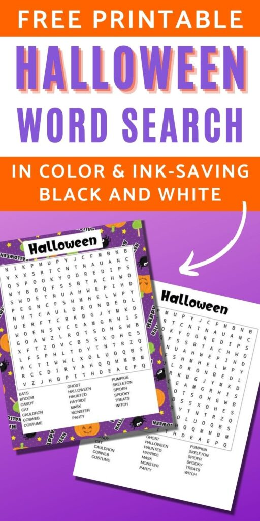 "text ""free printable Halloween word search in color and ink-saving black and white"" Below is a purple gradient with a preview of the word searches. One has a purple Halloween background and the other is in black and white"