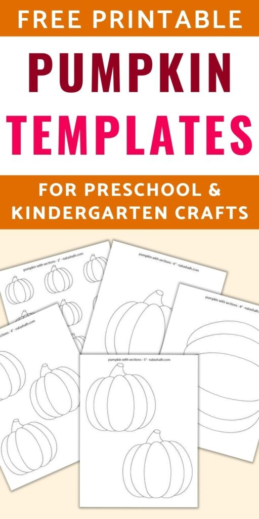"text ""free printable pumpkin templates for preschool & kindergarten crafts"" Below the text is a light tan box with previews of 5 printable simple pumpkin templets in various sizes from 2"" small pumpkins to 8"" pumpkins"