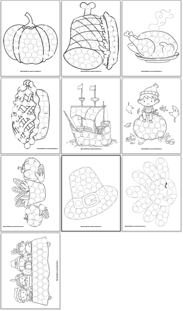 A preview of 10 do a dot marker worksheets with a Thanksgiving theme. There are 10 images in black and white with circles to cover with a dauber marker or pompoms. Images include: A pumpkin Thanksgiving ham Thanksgiving roasted turkey A pie The Mayflower A boy sitting on a pumpkin Pumpkins with a bowl of corn A pilgrim hat A turkey The First Thanksgiving