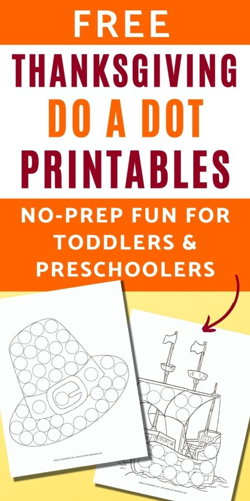 "text ""free Thanksgiving do a dot printables no-prep fun for toddlers"" Below is a picture of a Pilgrim hat do a dot worksheet for children and the Mayflower as a do a dot marker coloring page"