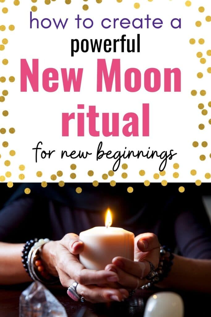 """text """"how to create a powerful new moon ritual for new beginnings"""" above a picture of a woman's hands wearing a lit candle. She is wearing several rings and bracelets and the tops of two crystal points are visible in the foreground."""
