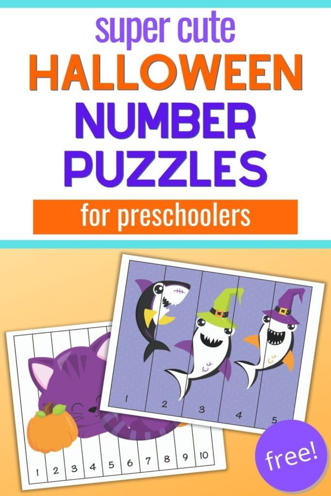 "Text ""super cute Halloween number puzzles for preschoolers"" with a preview of two number building puzzles. One has numbers 1-5 and three Halloween sharks. The other has numbers 1-10 and a purple cat with two pumpkins."