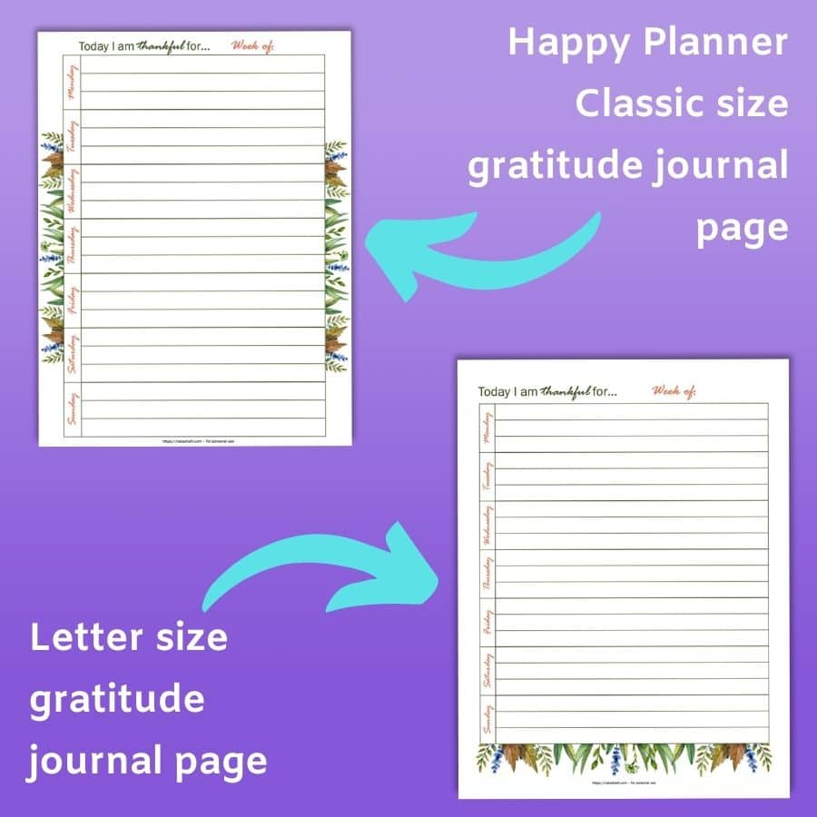 """A preview of two printable gratitude journal pages. One has an arrow and the captain """"Happy Planner Classic size gratitude journal page"""" and the other has an arrow with the caption """"Letter size gratitude journal page"""""""