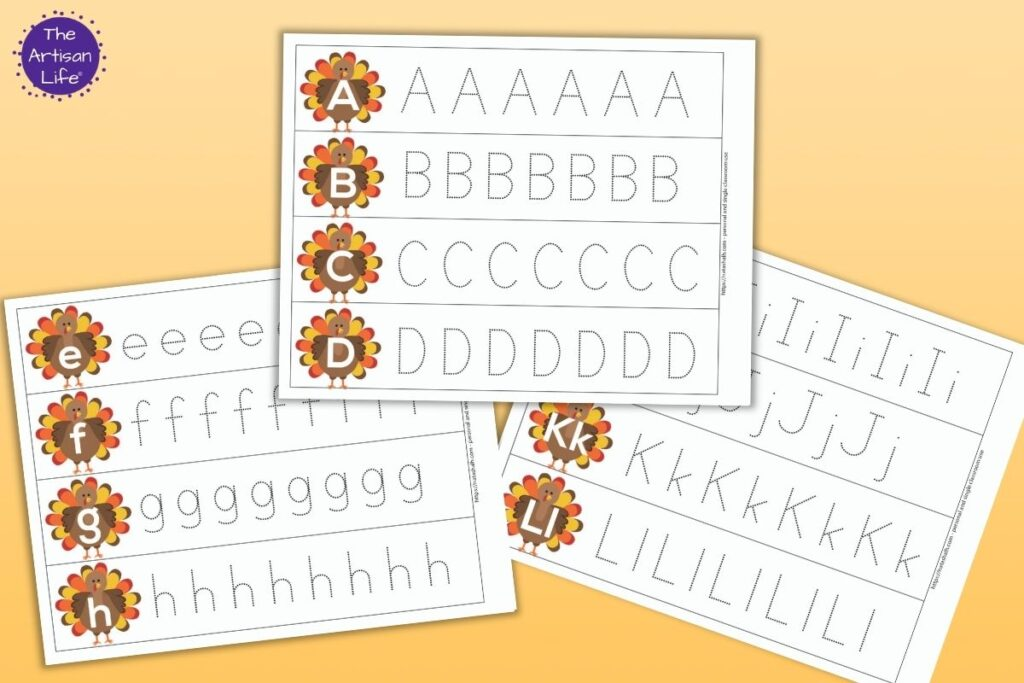 Three printable turkey themed letter tracing strips. One has letters a, b, c, and d with dotted letters to trace. Behind and to the left is a printable with letters E, F, G, and H with letters to trace. In the bottom right is a page with uppercase and lowercase letters on the same page. Ii, Jj, Kk, and Ll