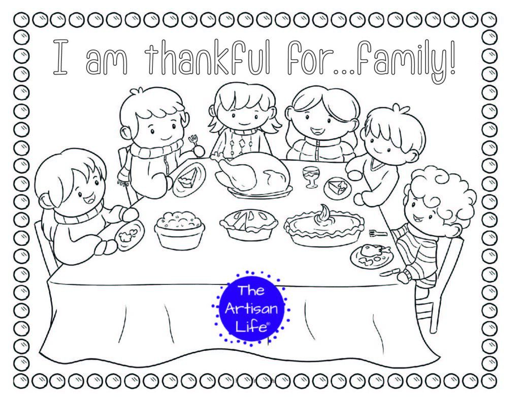 "A printable thanksgiving coloring page with a family sitting around a table at Thanksgiving dinner and the text ""I am thankful for...family!"""