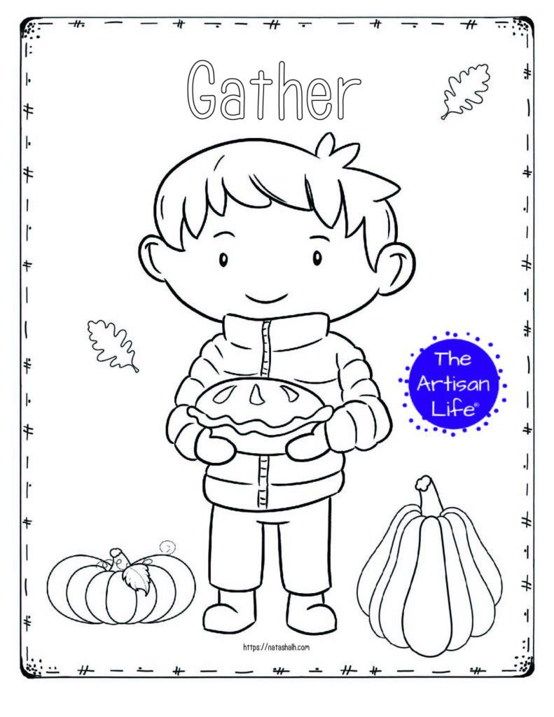 "A printable thanksgiving coloring page with a boy holding a pumpkin pie and the text ""Gather"""