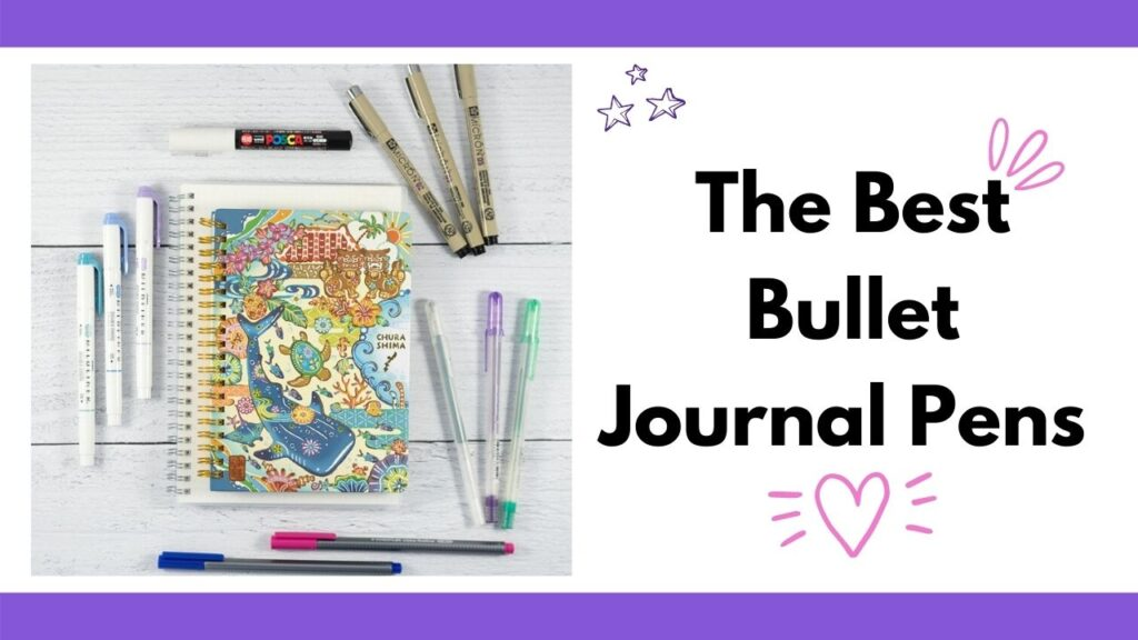 """text """"The best bullet journal pens"""" is on the right with a pink doodle heart below and purple stars above. To the left is an image with a spiral Japanese notebook and a collection of bullet journal pens including Sakura Microns, gelly roll pens, Zebra midliners, and fineliner markers"""