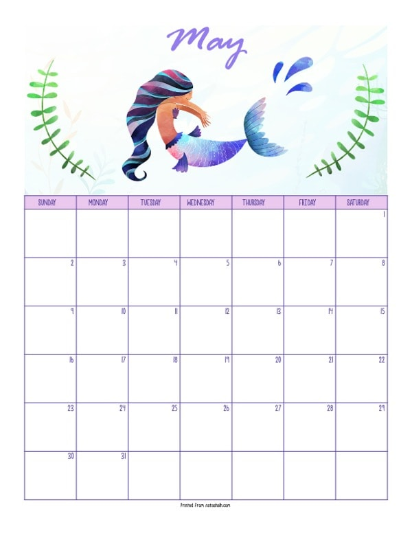 "A printable May 2021 calendar with a mermaid theme. The page says ""May"" at the top in purple script. Below is a blue and pink tailed mermaid with a splash coming off her tail. She is between two green pieces of sea grass. Below is a dated May 2021 calendar."