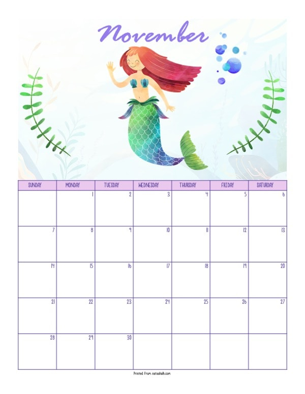 "A printable November 2021 calendar with a mermaid theme. The page says ""November"" at the top in purple script. Below is a waving red haired mermaid with a green tail. She is between two green pieces of sea grass. Below is a dated November 2021 calendar."
